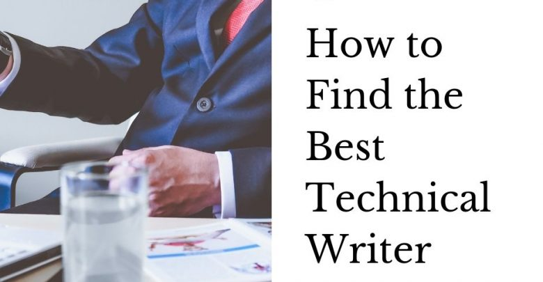 How to Find the Best Technical Writer