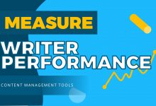 How to Measure Writer's Performance with Content Management Tools?
